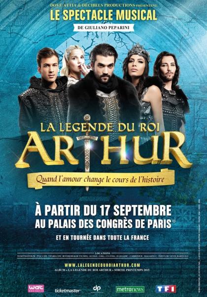 La Légende du Roi Arthur (musical) (2015)