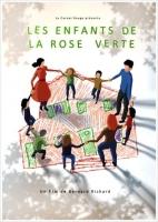 Les enfants de la rose verte (2014)