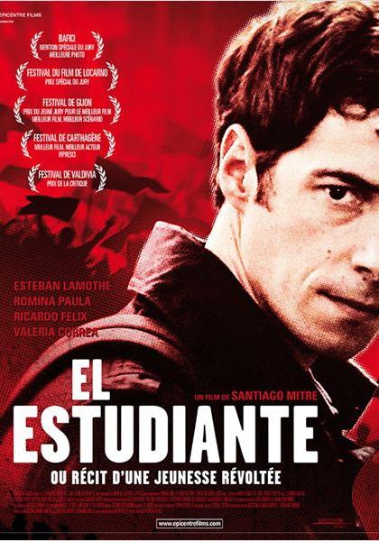 El Estudiante ou Récit d'une jeunesse révoltée (2011)