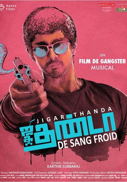Jigarthanda - De Sang Froid (2014)