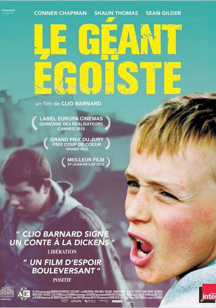 Le Géant égoïste (2013)