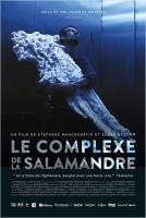 Le complexe de la salamandre (2014)