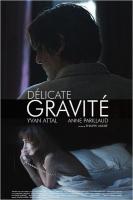 Délicate Gravité (2013)