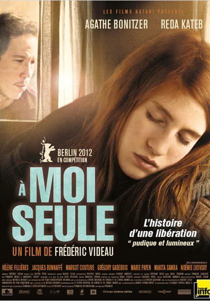 A moi seule (2011)