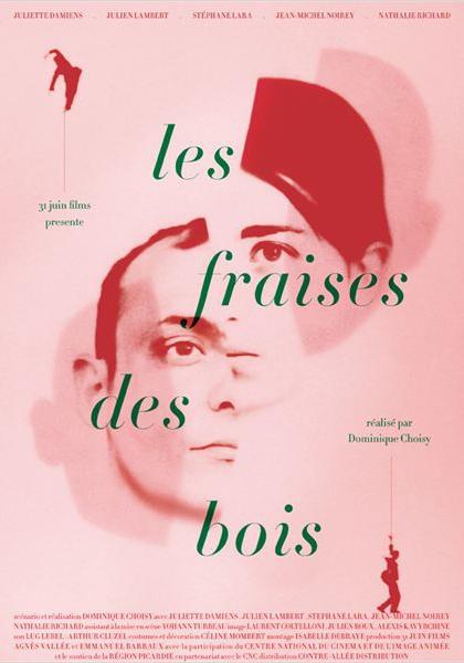 Les Fraises des bois (2012)