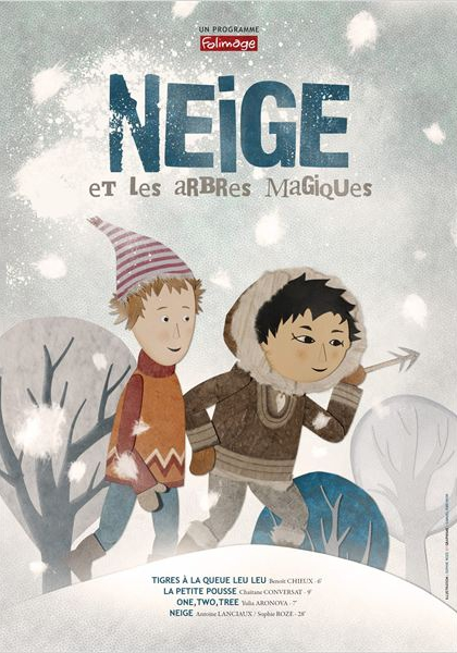 Neige et les arbres magiques (2014)