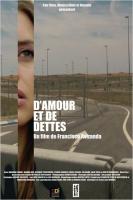 D'amour et de dettes (2014)