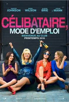 Célibataire, mode d'emploi (2015)