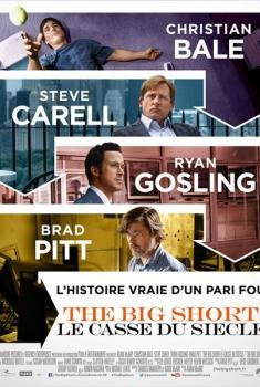 The Big Short : le Casse du siècle (2015)