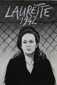 Laurette 1942, une volontaire au camp du Récébédou (2014)