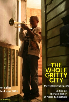 The Whole Gritty City (2016)