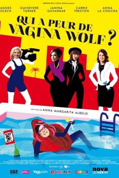Qui a peur de Vagina Wolf ? (2013)