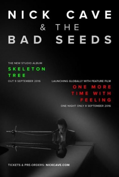 Nick cave & the bad seeds - one more time with feeling (2016)