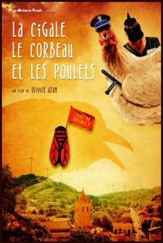 La Cigale, le corbeau et les poulets (2016)