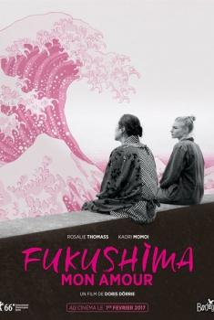 Fukushima mon amour (2017)