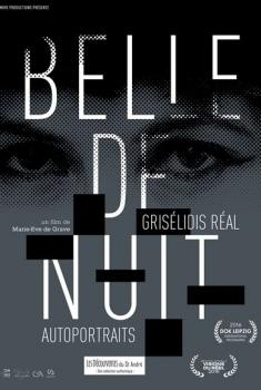 Belle de nuit – Grisélidis Réal, autoportraits (2017)