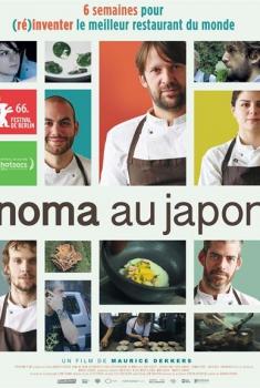 Noma au Japon : (Ré)inventer le meilleur restaurant du monde (2017)