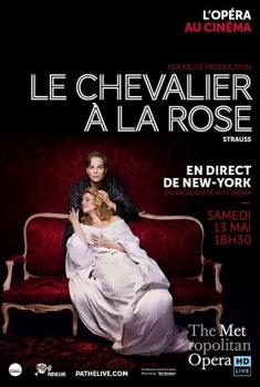 Le Chevalier à la rose (Met-Pathé Live) (2017)