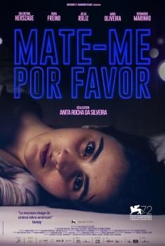Mate-me Por Favor (2017)