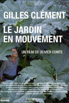 Gilles Clément, Le Jardin en mouvement (2017)
