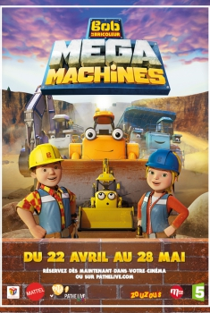 Bob Le bricoleur : Megamachines - Le film (2017)
