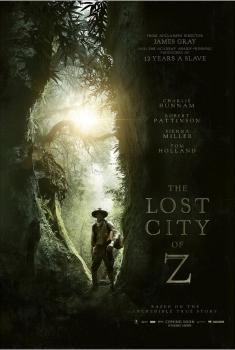 Lost City of Z - La Cité perdue de Z (2017)
