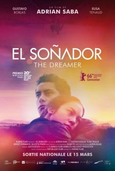 El Soñador - The Dreamer (2017)