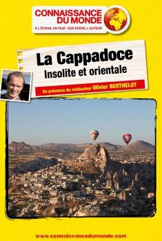 La Cappadoce, Insolite et orientale (2017)