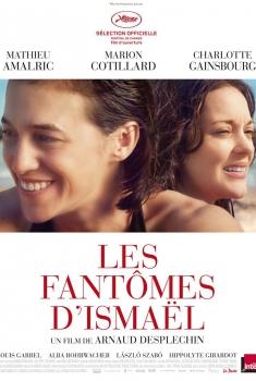 Les Fantomes d'Ismaël (2017)