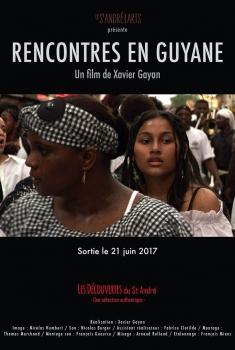 Rencontres en Guyane (2017)