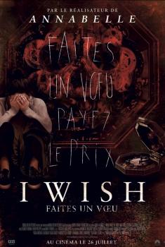I Wish - Faites un vœu (2017)
