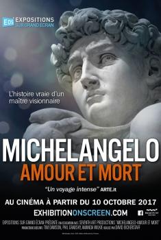 Michelangelo – Amour et mort (2017)