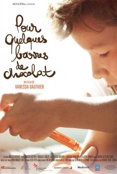 Pour quelques barres de chocolat (2017)