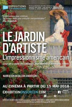 Le jardin d'artiste: L'Impressionnisme Américain (2018)