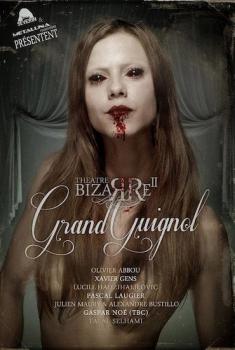 The Theatre Bizarre 2 : Grand Guignol (2013)