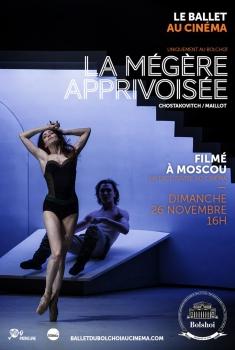 La Mégère apprivoisée (Bolchoï-Pathé Live) (2017)