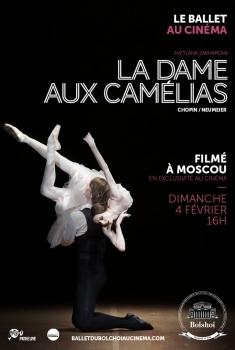 La Dame aux camélias (Bolchoï-Pathé Live) (2018)