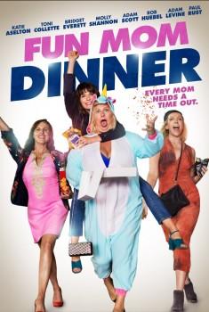 Fun Mom Dinner (2018)
