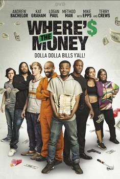 Wheres the Money (2018)