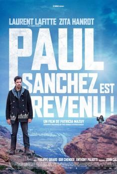 Paul Sanchez Est Revenu ! (2018)