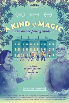 A Kind of Magic, une année pour grandir (2019)