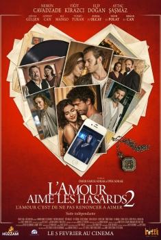 L'Amour aime les hasards 2 (2019)