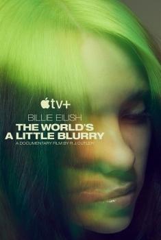 Billie Eilish: The World's a Little Blurry (2021)